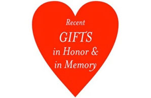 Recent Gifts In Honor and In Memory